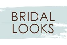 Bridal Looks / Are you a bride looking for your perfect look for your special day? Look no further!