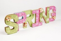 Easter/spring / by Cloie Tadlock