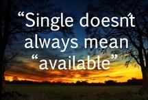 Relationships-Single / by Sherian McCoy-Oakley