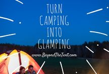 Glamping & Luxury Camping / Enjoying the outdoors without roughing it!