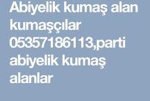 abiyelik kumaş alanlar 05357186113,