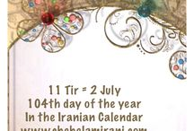 11 Tir = 2 July / 104th day of the year In the Iranian Calendar www.chehelamirani.com