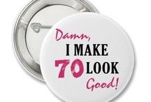 70th birthday ideas / by Marcia Suarez Galan