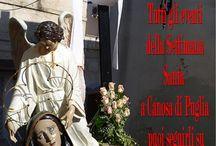 LA SETTIMANA SANTA : IMMAGINI, PROCESSIONI E RITI  A CANOSA DI PUGLIA / Tutti gli eventi della Settimana Santa  a Canosa di Puglia, puoi seguirli su:  www.settimanasantacanosa.it