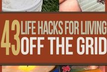 Life Hacks for living off-grud