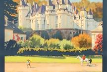 Affiches vintage / La Loire, sa Vallée, ses châteaux, à travers les affiches...
