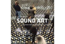 Sound Art  / Sound sculptur