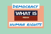 What is Freedom? Democracy & Human Rights / What is Freedom? Democracy & Human Rights