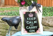 Keep Calm and Carry On / by Kim L