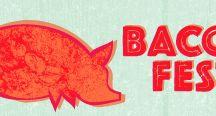 Bacon Fest