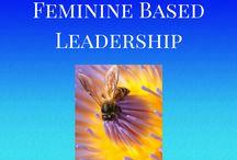 Feminine Based Leadership