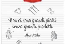 Non ci sono grandi piatti senza grandi prodotti #citazioni #cibo #cucina #quotes