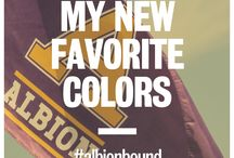 Albion Is My New / #albionbound / by Albion College