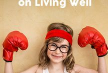 Getting Healthy / Tips, recipes and tools to help you get healthy, inside and out.