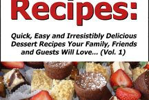 Dessert Recipes / Dessert Recipes: Quick, Easy and Irresistibly Delicious Dessert Recipes Your Family, Friends and Guests Will Love (Best Selling Dessert Cookbooks) #dessert_recipes #desserts #recipes #recipe_book #cookbook