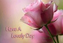 Have A Lovely Day /