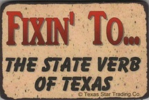 Texas Y'all... / by Robin Phelps