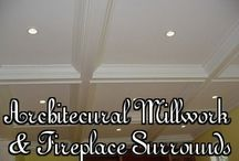 Custom Crafted Architectural Millwork & Fireplace Surrounds