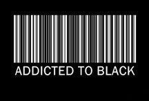 Addicted to Black...