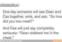 Supernatural / I don't watch it but I just love the characters.... And they make me laugh...