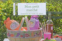 Mon petit marché à broder, le livre de Marie-Anne Réthoret-Mélin