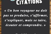 O' Citations / Le voyage est une source d'inspiration et de méditation, retrouvez ici nos citations préférées.