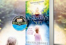 Yesterday's Sun / All things that inspired me and remind me of my debut novel Yesterday's Sun.
