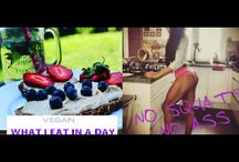 vegan#what I eat# fitness / vegan#food#fitness#plant#raw#booty