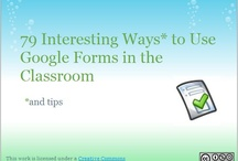 Google Forms for Everything! / Using Google forms for students, teachers and parents