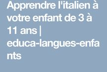 Apprendre l'italien aux enfants / Ressources pédagogiques et éducatives pour apprendre l'italien aux enfants de 3 à 11 ans.