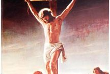 Lent and Easter / Prayerfully experiencing Christ's Passion, Death, and Resurrection