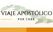Papa Francisco en Cuba y Estados Unidos / Información relacionada con la visita de S.S. el Papa Francisco, a Cuba y Estados Unidos.