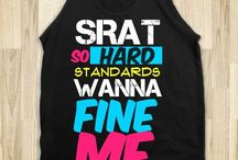 When in doubt srat it out... / by Sratin' is a Habit