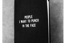 people i want to punch in the face...