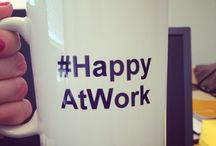 #HappyAtWork / We want to know what makes you glad and happy at work - and share with you what makes us smile at work.  #HappyAtWork