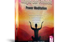 """Power Meditation / Die Power Meditation """"Magie der Freiheit"""" ist für Anfänger und Profis geeignet. Einfach anhören und wirken lassen. Wir erklären Euch genau wie. Die Einleitung und Ausleitung ist auf deutsch gesprochen, die Lektionen beinhalten die Meditationsmusik."""