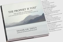 """THE PROPHET IS YOU""® / ""THE PROPHET IS YOU""® is Shahram Shiva's controversial next book. www.TheProphetIsYou.com / by Shahram Shiva"