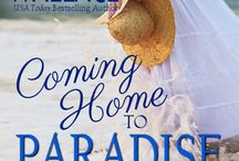 Coming Home To Paradise: A Shellwater Key Tale / A powerful story about mothers and daughters, forgiveness...and finding the true love that slipped away. COMING HOME TO PARADISE, a companion to Left Turn At Paradise, Book 1 in the Shellwater Key Tales.