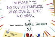 TE DARÍA EL SOL de Jandy Nelson / Descubre una nueva manera de entender el primer amor.