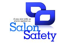 Salon Safety / All things to make the salon a safer place to work.