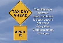 "Tax Time / Don't forget that the Tax Deadline is April 15th! When you put the 2 words ""The"" and ""IRS"" together it spells ""THEIRS"""