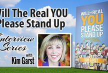 Will The Real You Please Stand Up Video Interview Series / Kim interviews some of the top marketers online today!