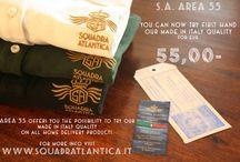 AREA55 / Squadratlantica outlet AREA55 allows you to test all our Made in Italy first quality items at 55,oo Euro ------- AREA55 ti permette di provare tutti i nostri articoli Made in Italy di qualità al prezzo promozionale di Eur. 55,oo