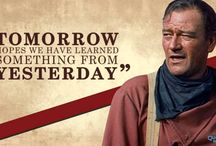 John Wayne, Clint Eastwood and others Quotes