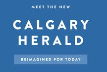 Reimagined Calgary Herald / With a bold transformation and a complete reimagining of news media, the Calgary Herald has changed how it creates and delivers content to audiences to focus primarily on local news and platform-driven storytelling. #NewCalgaryHerald