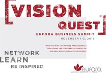 Vision Quest: Eufora Business Summit / Two days with like-minded professionals discussing the fundamental forces of business and personal development  #Eufora #EuforaVisionQuest