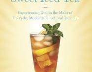 God, Me, and Sweet Iced Tea:  Experiencing God in the Midst of Everyday Moments / Rose Johnson's devotional offers the reader sweet balm & encouragement through wise & thoughtful reflections on God's grace & provision in the midst of all life can throw at us. Use it as a wonderful way to start the day off right—with God's Word & friendly counsel from a woman whose soul knows.  ~ Elizabeth Musser, award winning Christian author.--Available in paperback, digital, audio. http://amzn.to/2cuFa8r