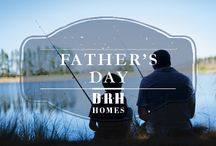 Father's Day / by D.R. Horton