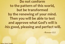 Do not conform any longer to the pattern of this world.. / Do not conform any longer to the pattern of this world...