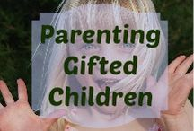 Parenting & Teaching Gifted Children / Great ideas and resources for parenting and teaching bright kids.